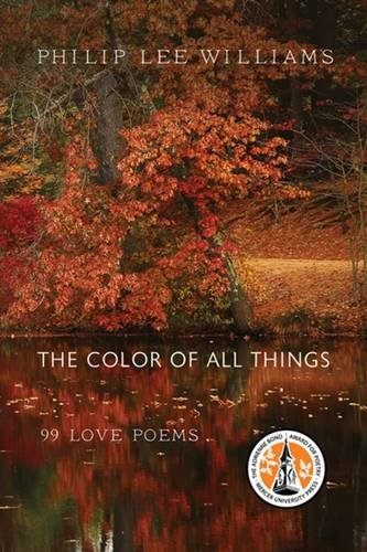The Color of All Things: 99 Love Poems