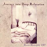 Journey Into Deep Relaxation