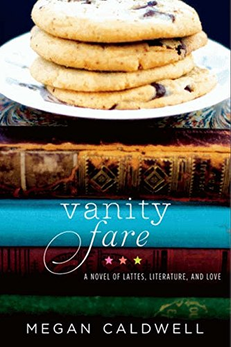 Vanity Fare: A novel of lattes, literature, and love PDF