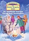 img - for The Abominable Snowman Doesn't Roast Marshmallows (Turtleback School & Library Binding Edition) (Adventures of the Bailey School Kids (Pb)) book / textbook / text book
