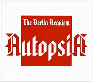 Autopsia - Berlin Requiem - Amazon.com Music