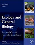 Thorp and Covichs Freshwater Invertebrates, Fourth Edition: Ecology and General Biology
