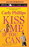 Kiss Me If You Can (Most Eligible Bachelor Series)