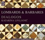 Lombards & Barbares