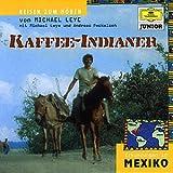 echange, troc Michael Leye - Erkundungen in Mexiko/Kaffee-I