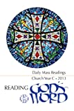 Reading Gods Word 2012-2013 - Daily Mass Readings for Year C