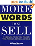 More Words That Sell: A Thesaurus to...