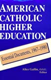img - for American Catholic Higher Education: Theology by Gallin Alice (1993-11-30) Paperback book / textbook / text book