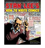 img - for [(Stan Lee's How to Write Comics: From the Legendary Co-creator of Spider-man, the Incredible Hulk, Fantasy Four, X-Men, and Iron Man)] [Author: Stan Lee] published on (October, 2011) book / textbook / text book