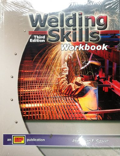 Welding Skills - Workbook - Amer Technical Pub - AT-3011 - ISBN: 0826930115 - ISBN-13: 9780826930118