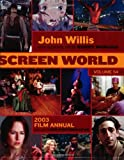 Screen World Volume 54: 2003 (John Willis Screen World)