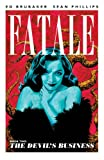 Fatale, Book 2: The Devils Business (Fatale (Image Comics))