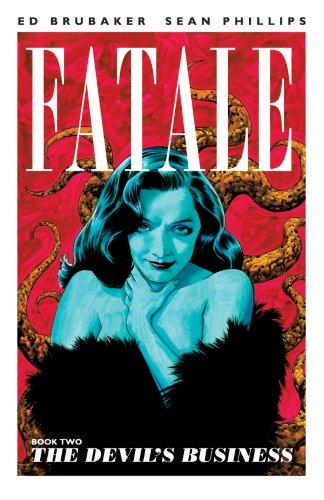 Fatale, Book 2: The Devil's Business