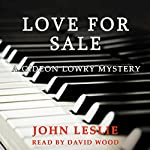 Love for Sale: Gideon Lowry Key West Mysteries, Book 3 | John Leslie