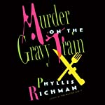 Murder on the Gravy Train | Phyllis Richman
