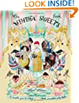 The Vintage Sweet Book: A Complete Gu...