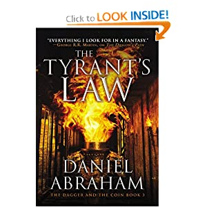 The Tyrant's Law (The Dagger and the Coin) - Daniel Abraham