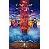 The Colour Code: The Red Rayby Pamela Blake-Wilson