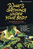 What's Growing Under Your Bed?: A Collection of Sketches and Monologues for Children and Young Teens [Paperback]