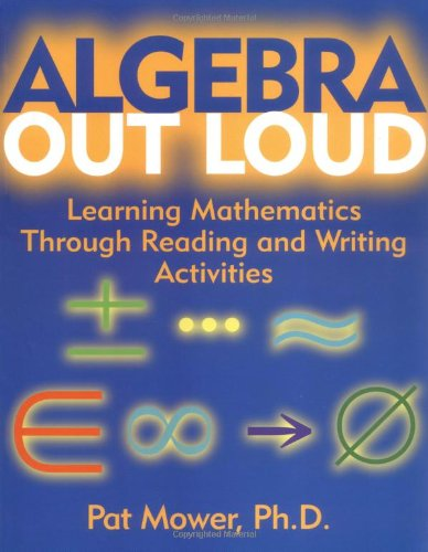 Algebra Out Loud: Learning Mathematics Through Reading and Writing Activities (Math Programs Algebra compare prices)