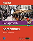Sprachkurs Portugiesisch: Schnell & intensiv / Paket: Buch + 4 Audio-CDs