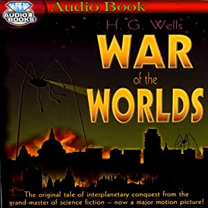 War of the Worlds | [H. G. Wells]