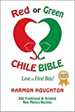 img - for Red or Green Chile Bible; Love at First Bite (Chile Trilogy) book / textbook / text book