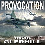 Provocation: Phantom Air Combat, Book 2 | David Gledhill