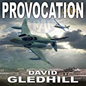 Provocation: Phantom Air Combat, Book 2 | David Gledhill