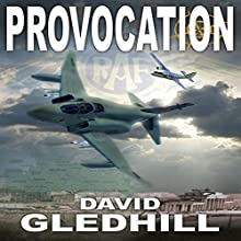 Provocation: Phantom Air Combat, Book 2 (       UNABRIDGED) by David Gledhill Narrated by David Gledhill