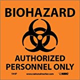 "NMC S93P Graphic See Sign with Graphic, ""BIOHAZARD - AUTHORIZED PERSONNEL ONLY"", 7"" Width x 7"" Height, Pressure Sensitive Vinyl, Black on Orange"