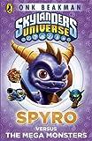 Skylanders Mask of Power: Spyro versus the Mega Monsters: Book 1