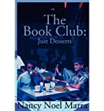 img - for [ The Book Club: Just Desserts By Marra, Nancy Noel ( Author ) Paperback 2001 ] book / textbook / text book