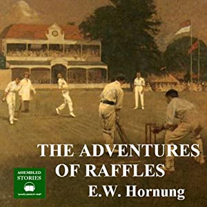 The Adventures of Raffles | [E. W. Hornung]