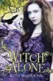 The The Winter Trilogy: A Witch Alone