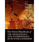 img - for Vicki Cummings The Oxford Handbook of the Archaeology and Anthropology of Hunter-Gatherers (Hardback) - Common book / textbook / text book