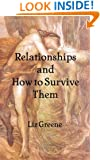 Relationships and How to Survive Them
