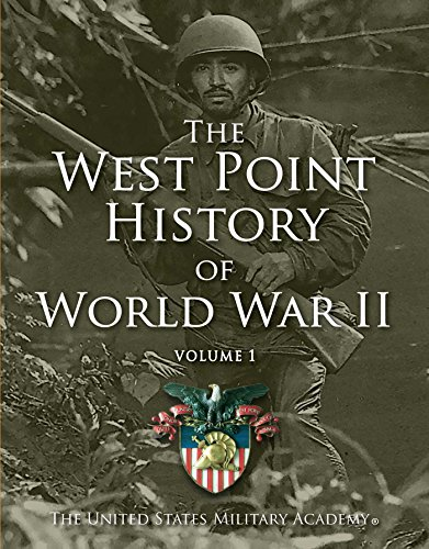 West Point History of World War II, Volume 1 (West Point History of Warfare)