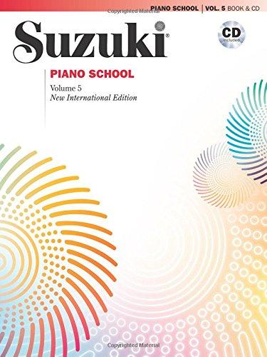 Suzuki Piano School, Vol 5: Book & CD (The Suzuki Method Core Materials)