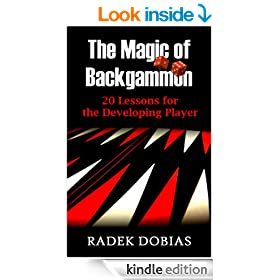 The Magic of Backgammon: 20 Lessons for the Developing Player