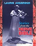 Stories from the Nerve Bible: A Retrospective:1972-1992