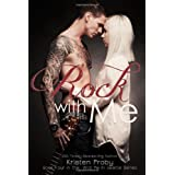 Rock With Me (With Me In Seattle) ~ Kristen Proby