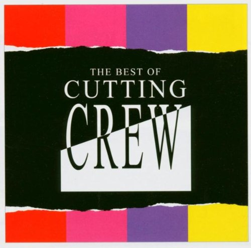Cutting Crew - Greatest Hits of the 80