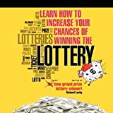 img - for Learn How To Increase Your Chances of Winning The Lottery by Lustig, Richard (9/27/2010) book / textbook / text book
