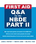 First Aid Q&A for the NBDE Part II (F...