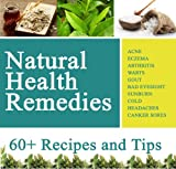 img - for Natural Health Remedies for Everything: Acne, Warts, Arthritis, Cold, Headaches etc book / textbook / text book