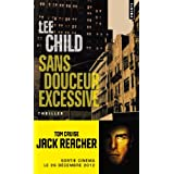Sans douceur excessivepar Lee Child