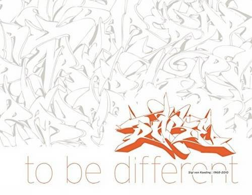 Dare to Be Different: Sigi Von Koeding 1968-2010