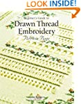 Beginner's Guide to Drawn Thread Embr...