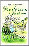 Frederica in Fashion (The Six Sisters series Book 6)